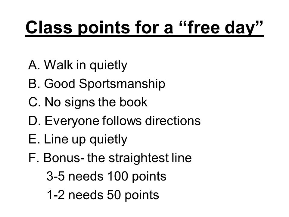 Class points for a free day