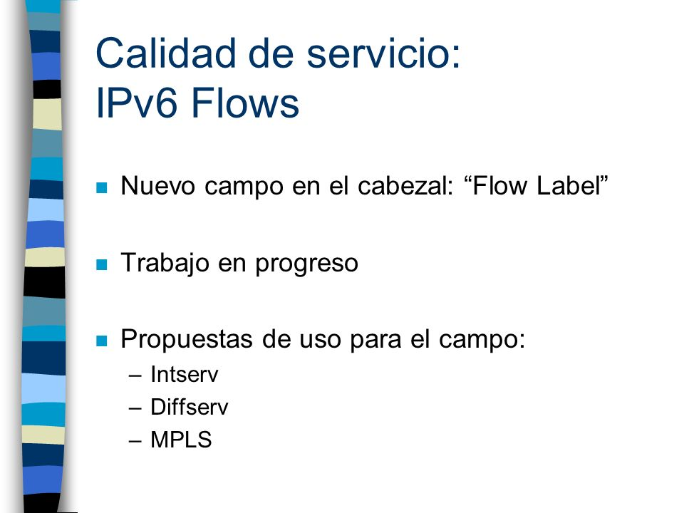 Calidad de servicio: IPv6 Flows