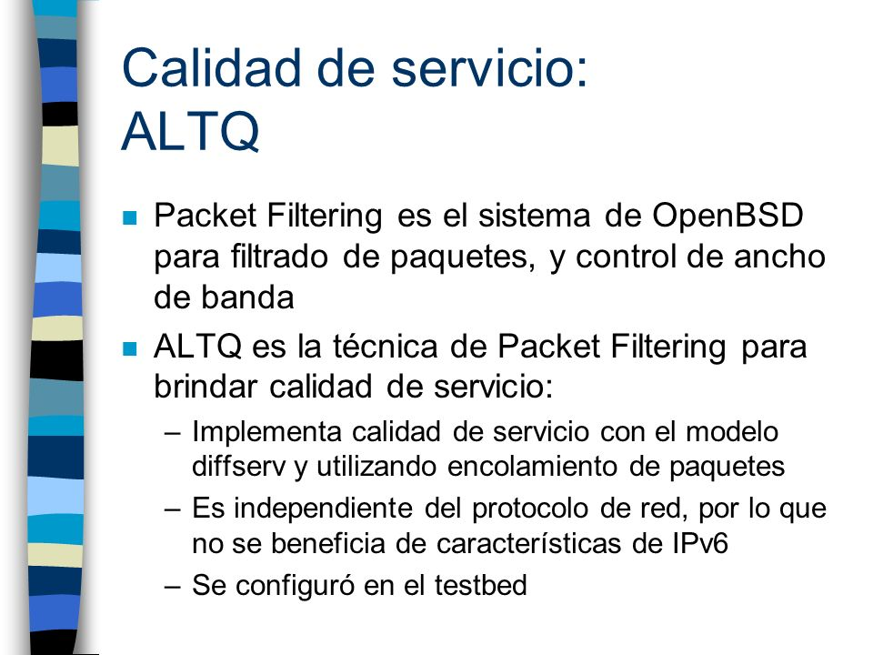 Calidad de servicio: ALTQ