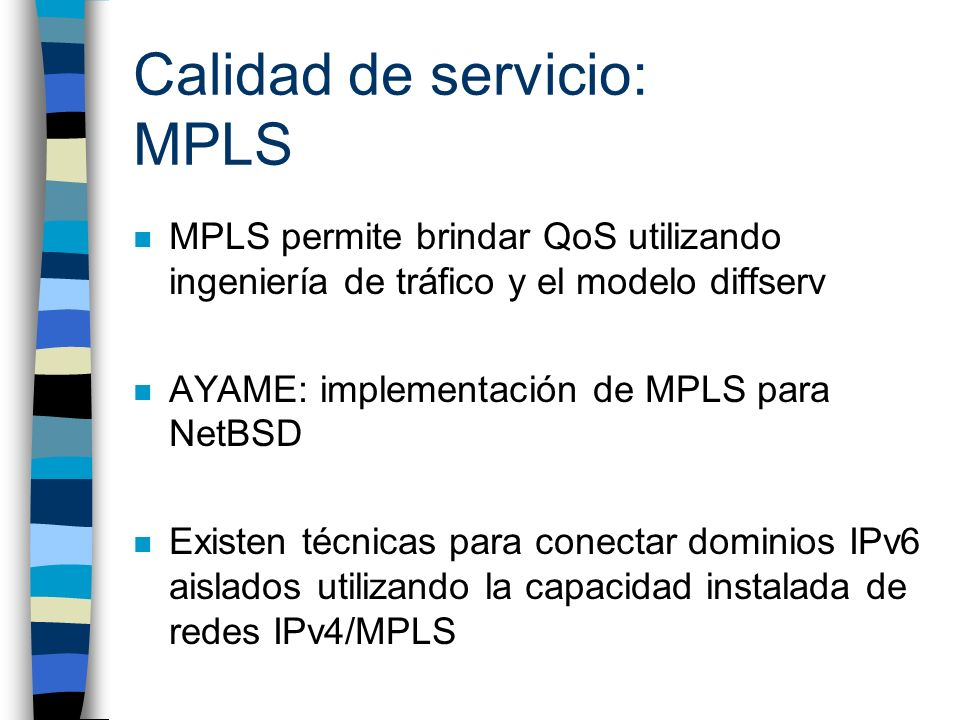 Calidad de servicio: MPLS