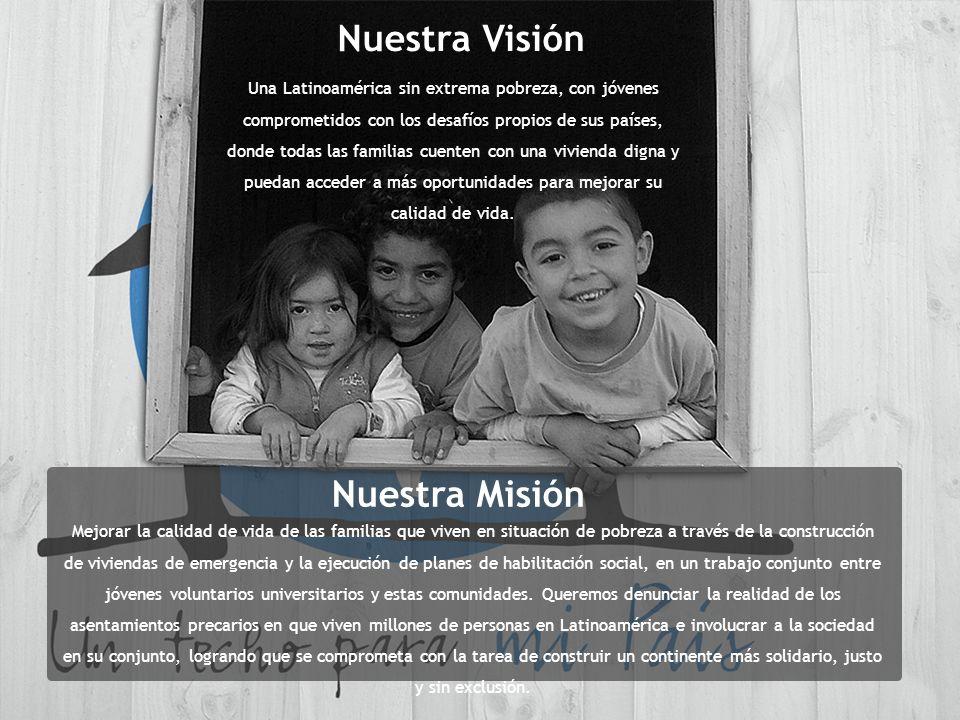 Nuestra Visión Nuestra Misión