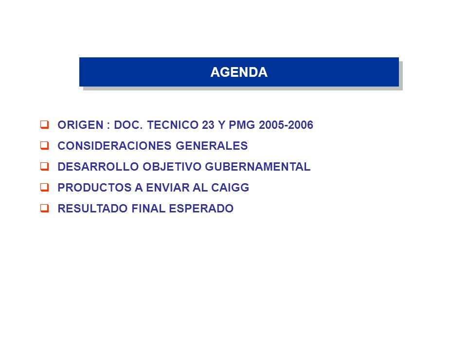 AGENDA ORIGEN : DOC. TECNICO 23 Y PMG 2005-2006