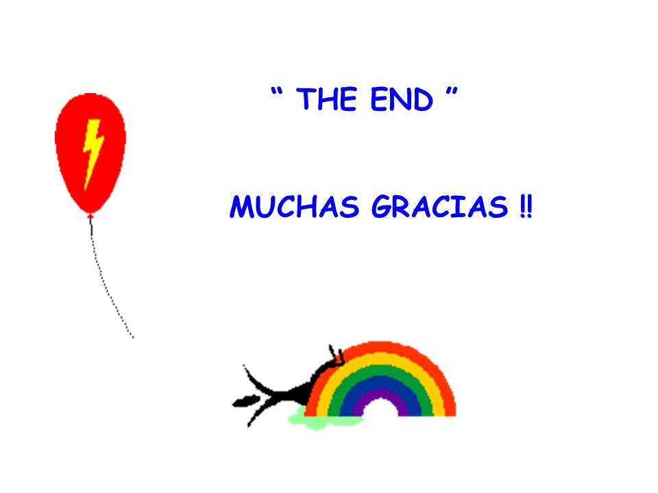 THE END MUCHAS GRACIAS !!