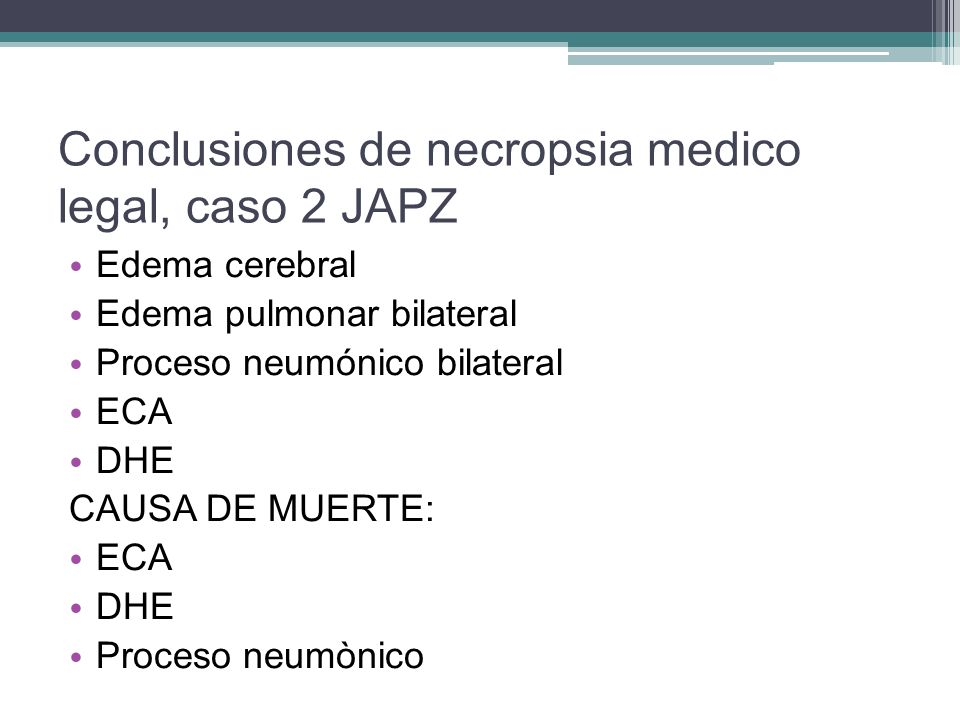 Conclusiones de necropsia medico legal, caso 2 JAPZ