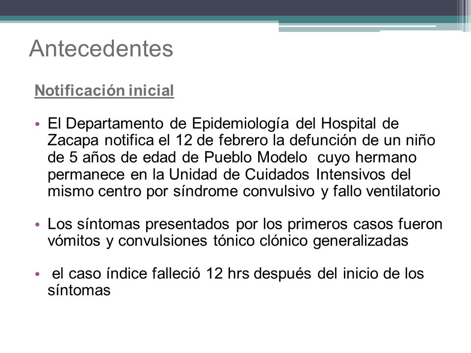 Antecedentes Notificación inicial
