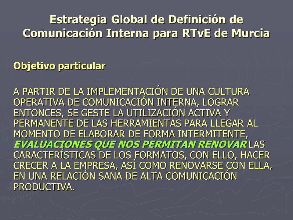 Estrategia Global de Definición de Comunicación Interna para RTvE de Murcia