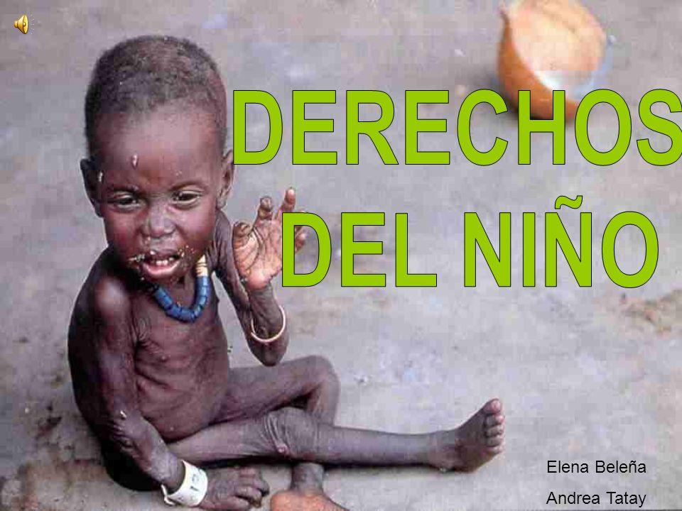 DERECHOS DEL NIÑO Elena Beleña Andrea Tatay