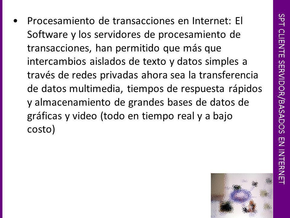 SPT CLIENTE SERVIDOR/BASADOS EN INTERNET