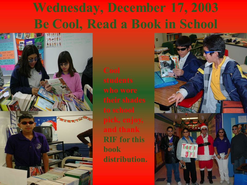 Wednesday, December 17, 2003 Be Cool, Read a Book in School