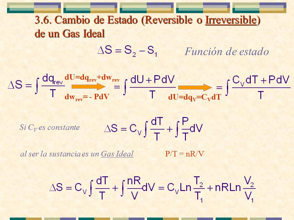 3.6. Cambio de Estado (Reversible o Irreversible) de un Gas Ideal