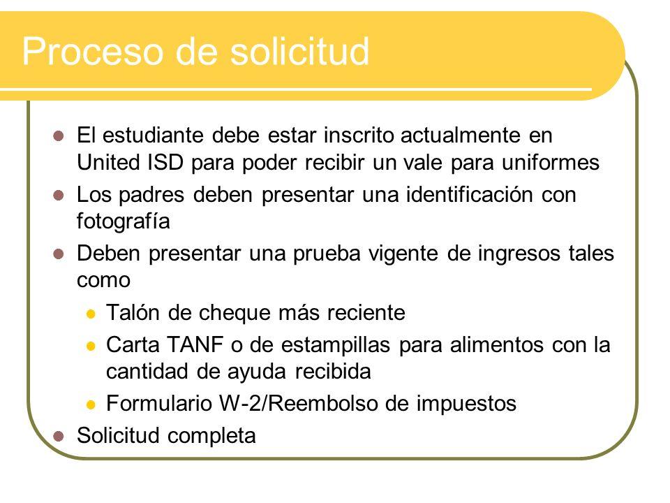Proceso de solicitud El estudiante debe estar inscrito actualmente en United ISD para poder recibir un vale para uniformes.