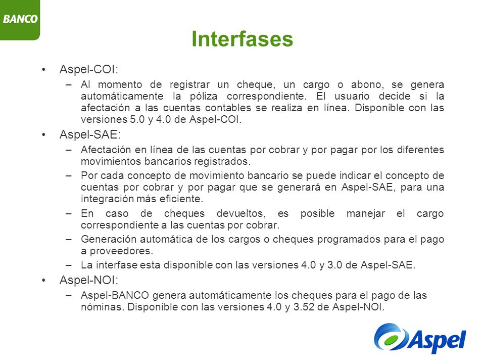 Interfases Aspel-COI: Aspel-SAE: Aspel-NOI:
