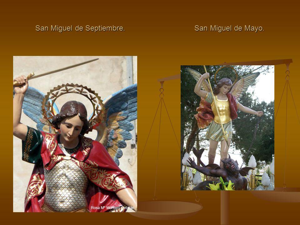 San Miguel de Septiembre. San Miguel de Mayo.