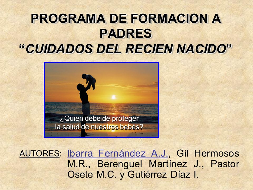 PROGRAMA DE FORMACION A PADRES CUIDADOS DEL RECIEN NACIDO
