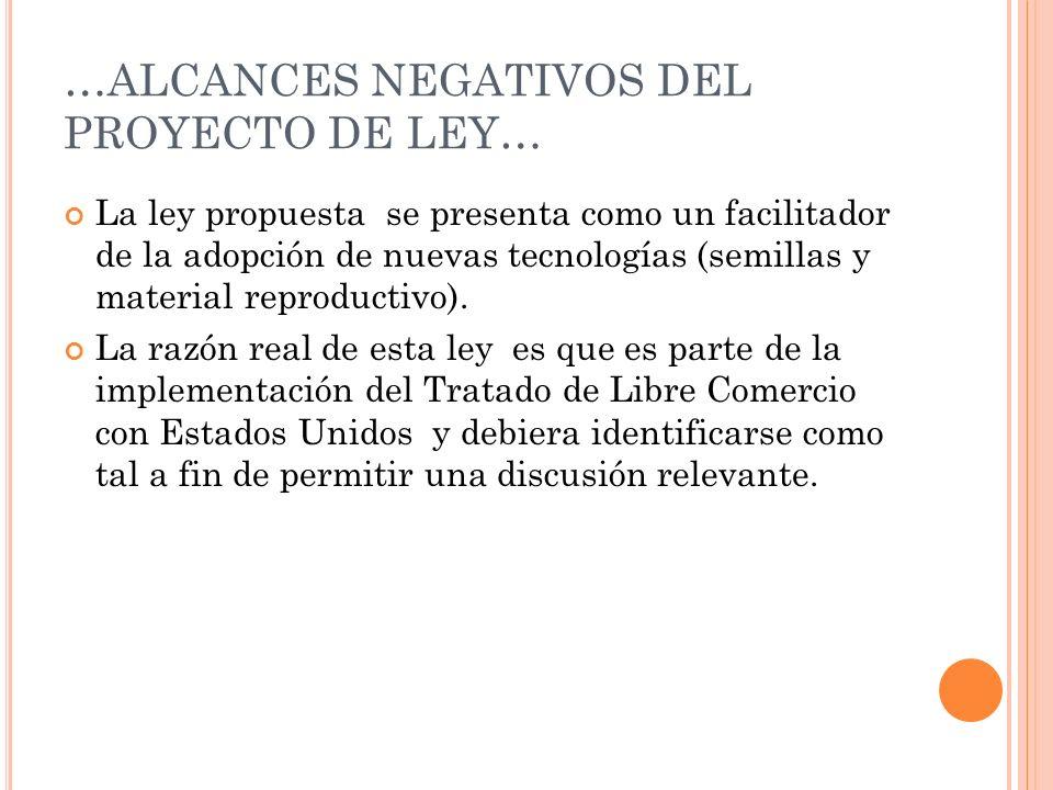 …Alcances negativos del proyecto de Ley…