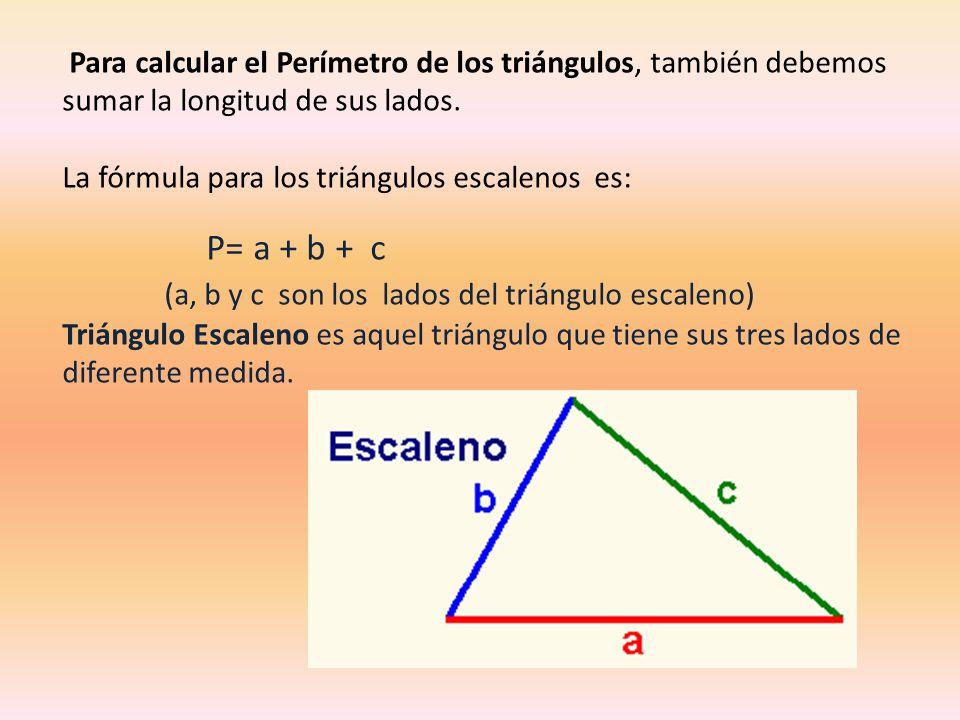 (a, b y c son los lados del triángulo escaleno)