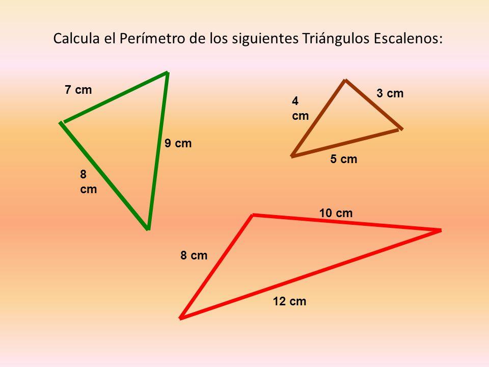 Calcula el Perímetro de los siguientes Triángulos Escalenos: