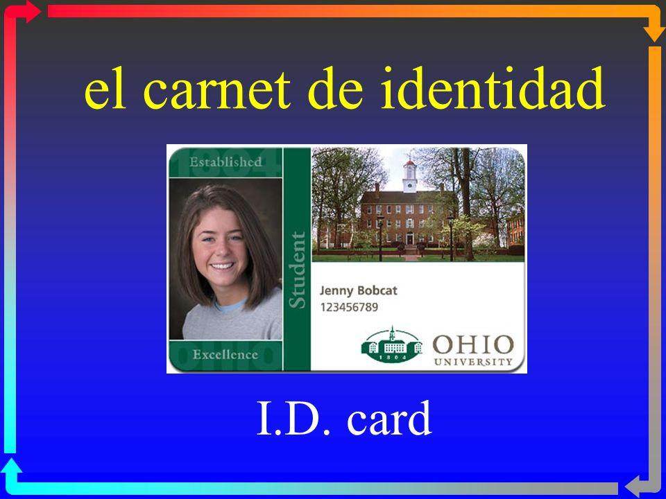 el carnet de identidad I.D. card