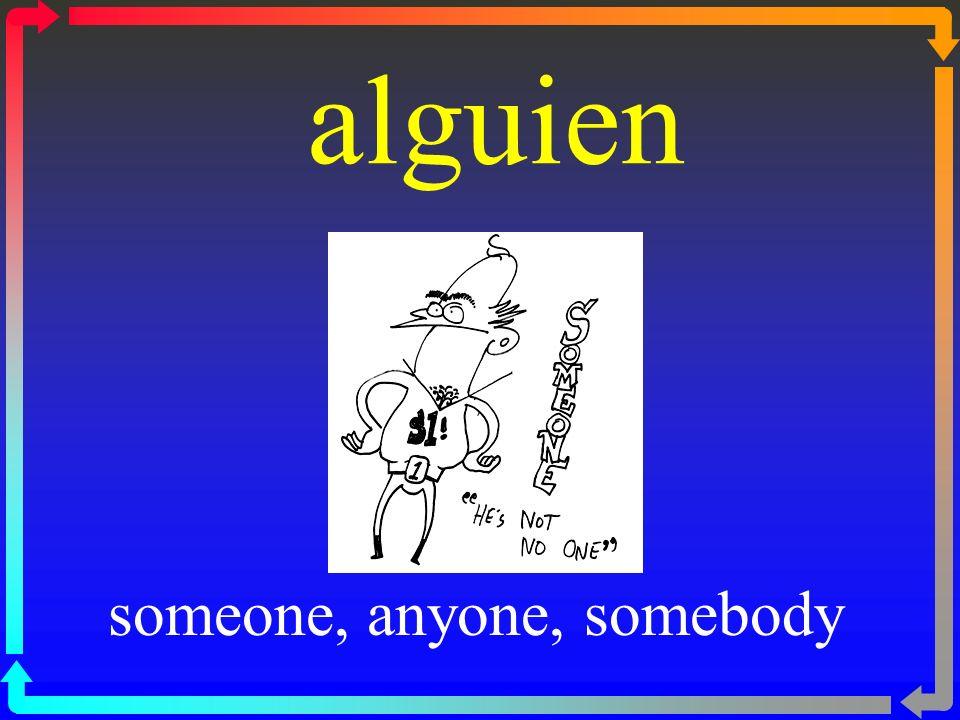 someone, anyone, somebody