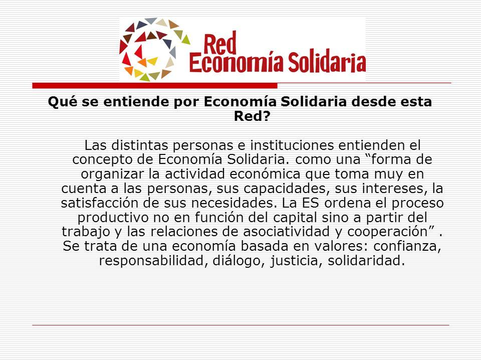 Qué se entiende por Economía Solidaria desde esta Red
