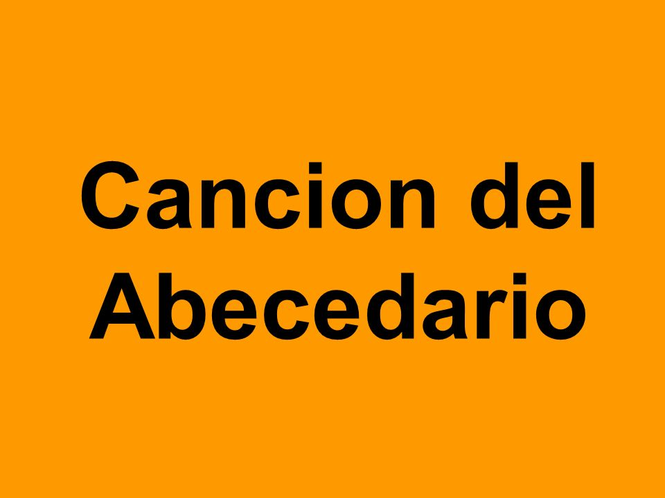 Cancion del Abecedario