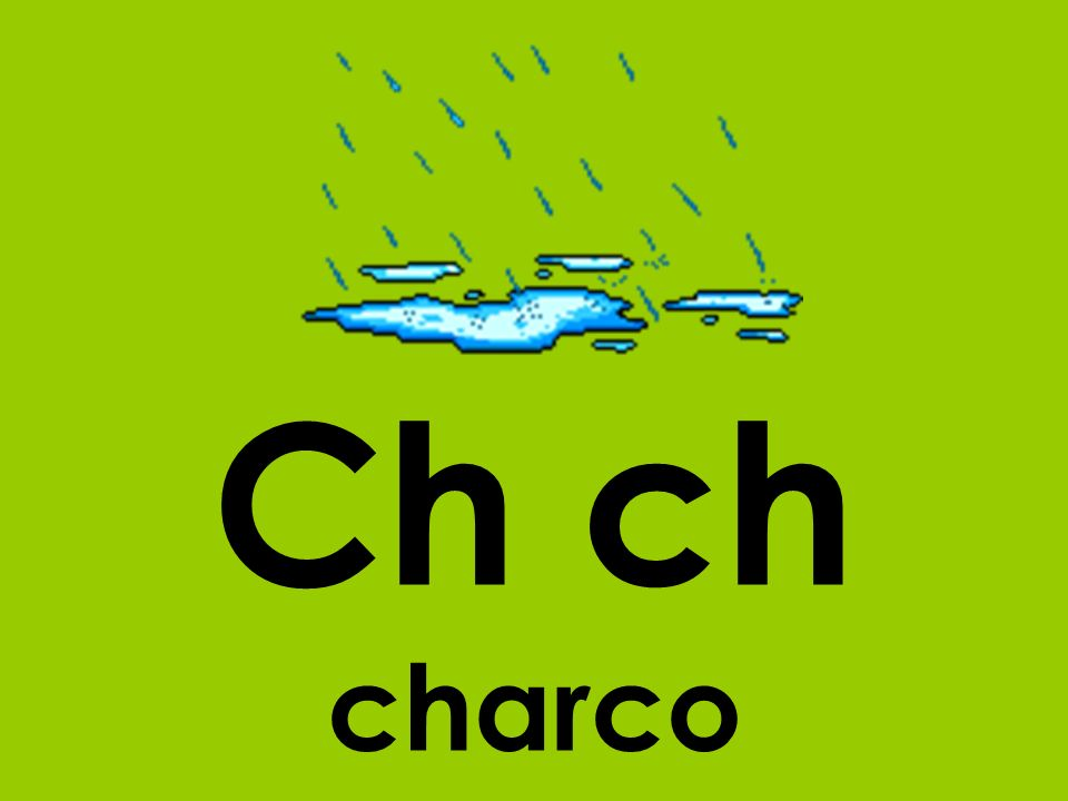 Ch ch charco