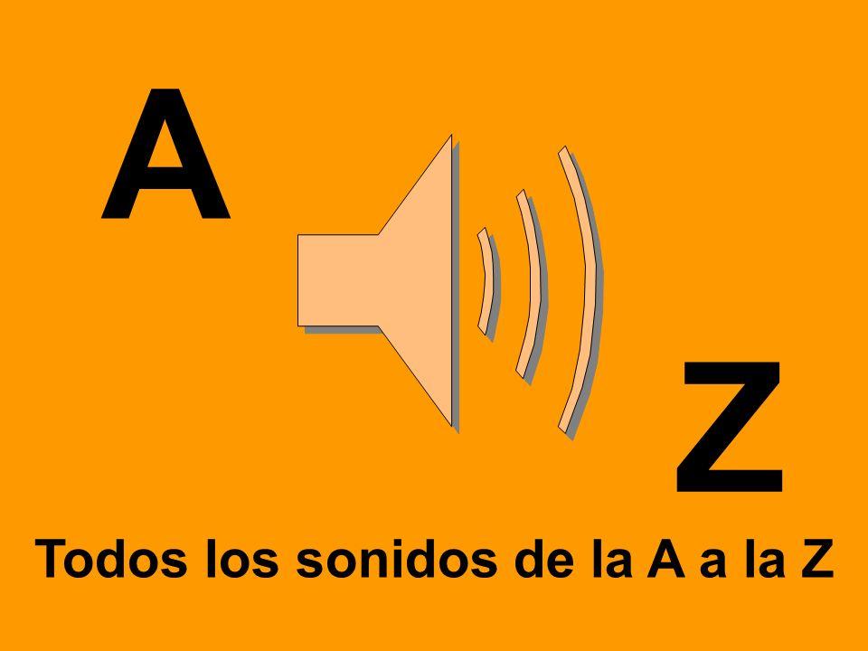 Todos los sonidos de la A a la Z
