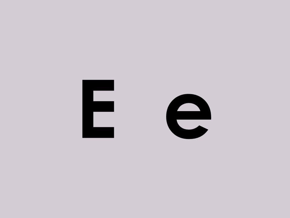 o E e
