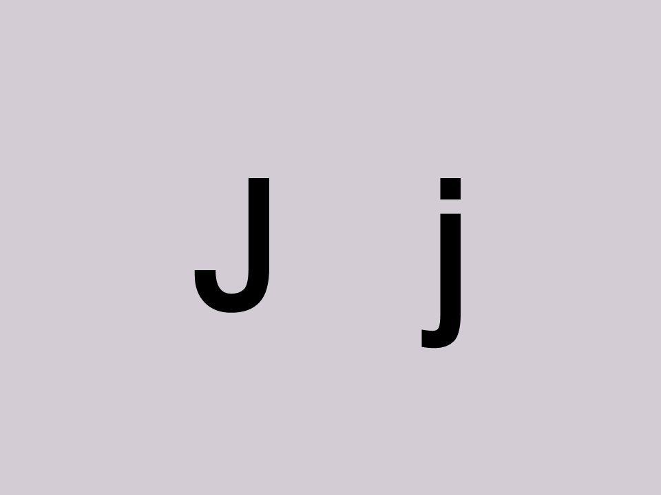 o J j