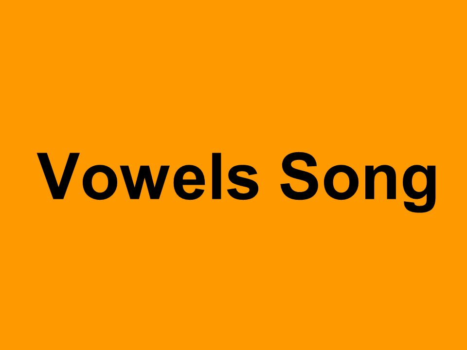 Vowels Song