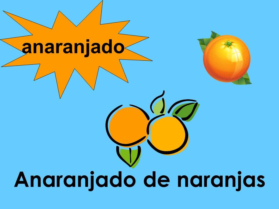 Anaranjado de naranjas