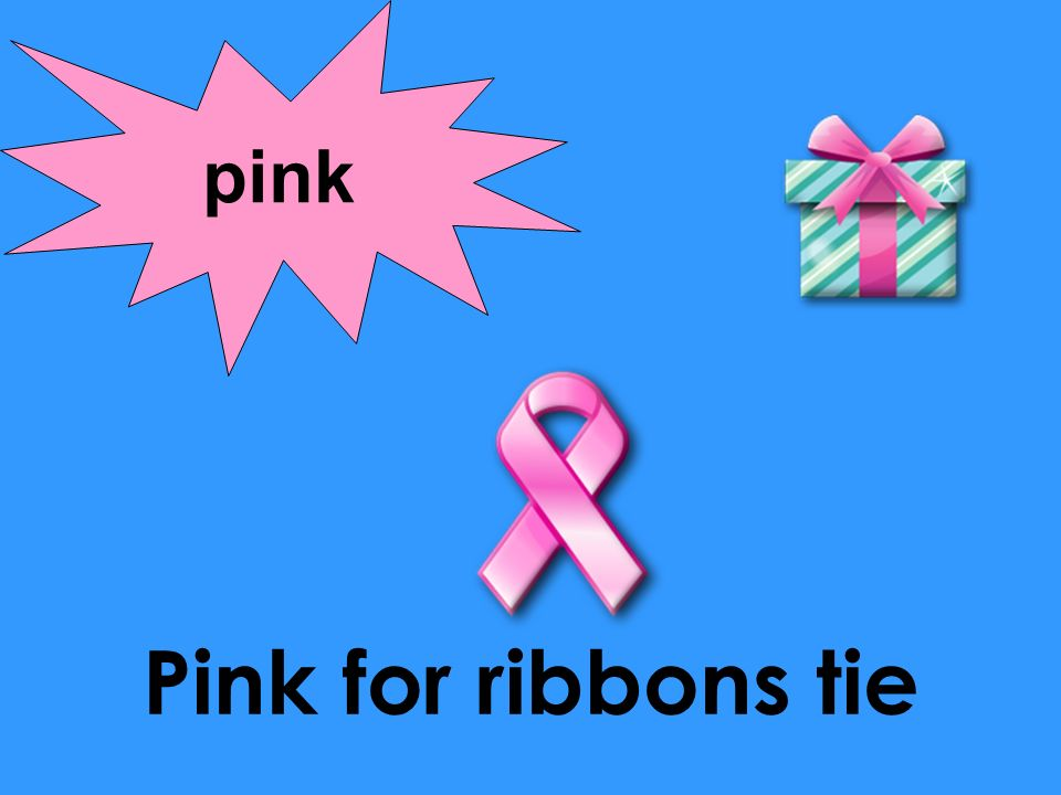 pink Pink for ribbons tie