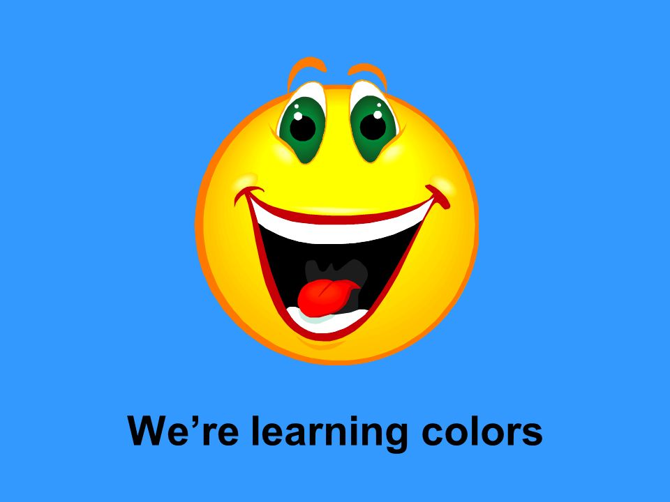 We're learning colors