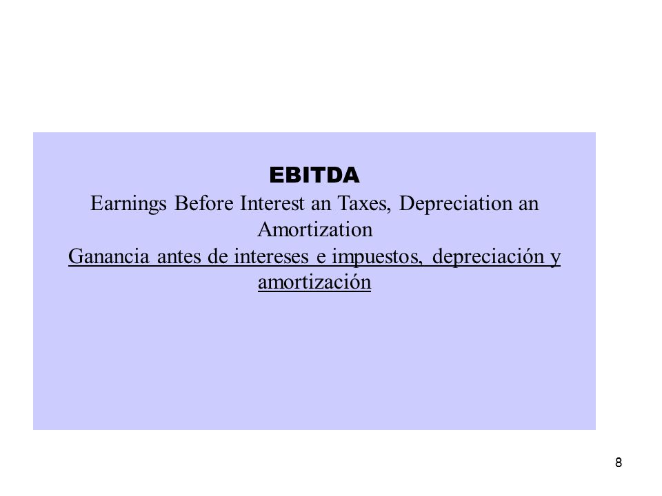 Earnings Before Interest an Taxes, Depreciation an Amortization