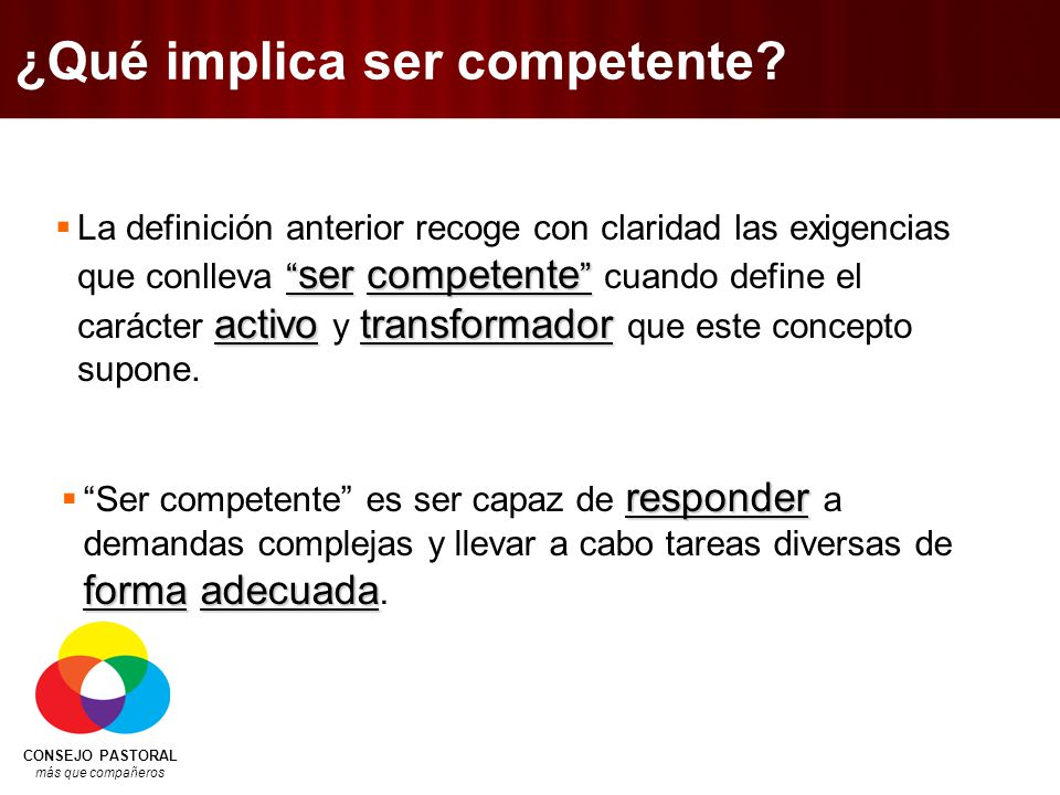 ¿Qué implica ser competente
