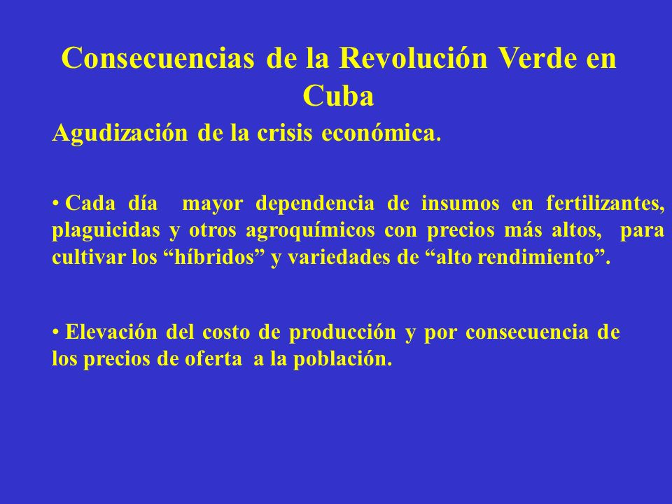Consecuencias de la Revolución Verde en Cuba
