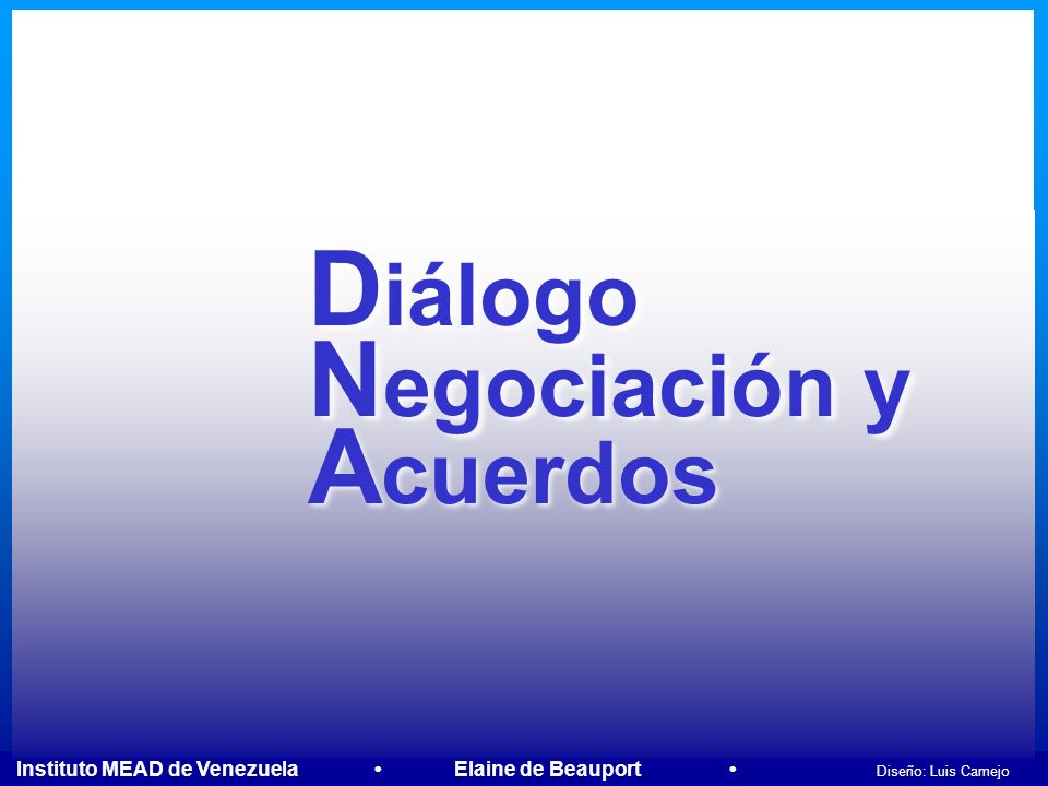 Diálogo Negociación y Acuerdos
