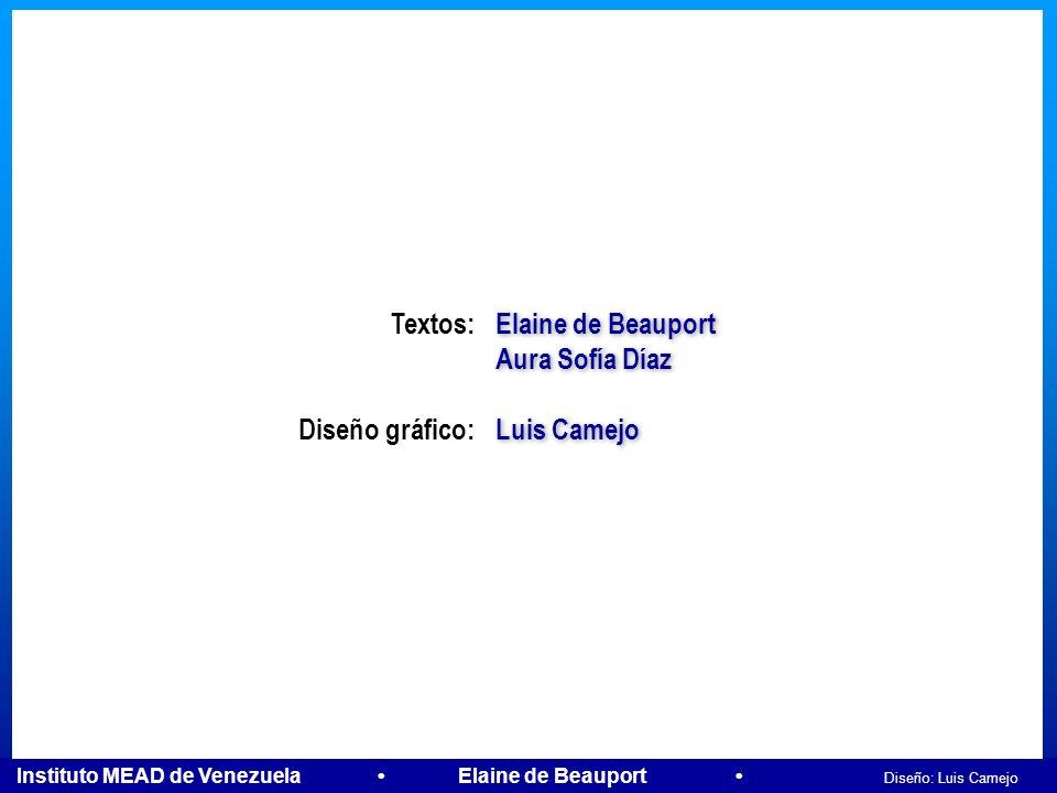Elaine de Beauport Aura Sofía Díaz Luis Camejo Textos: Diseño gráfico: