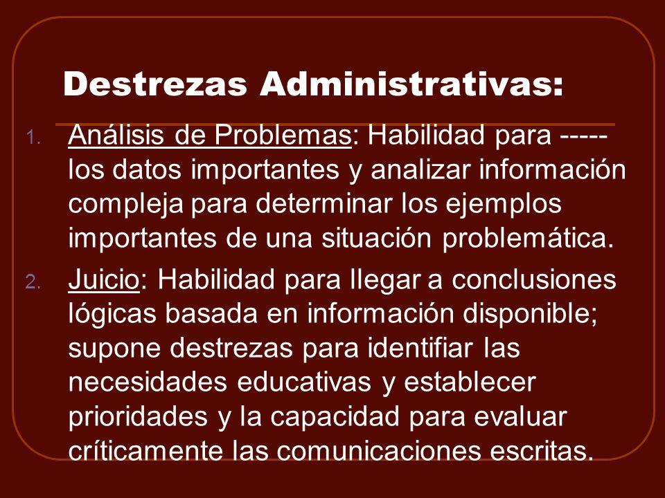 Destrezas Administrativas:
