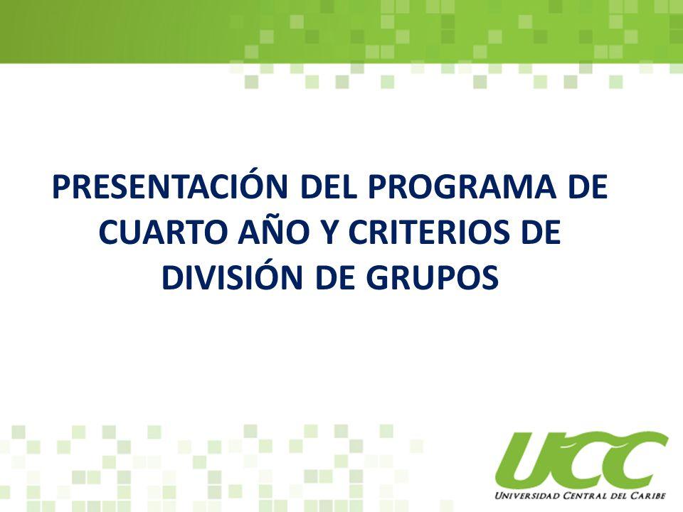 Presentación del programa de cuarto año y criterios de división de grupos