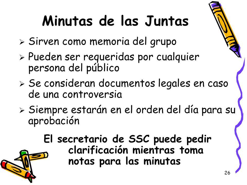 Minutas de las Juntas Sirven como memoria del grupo