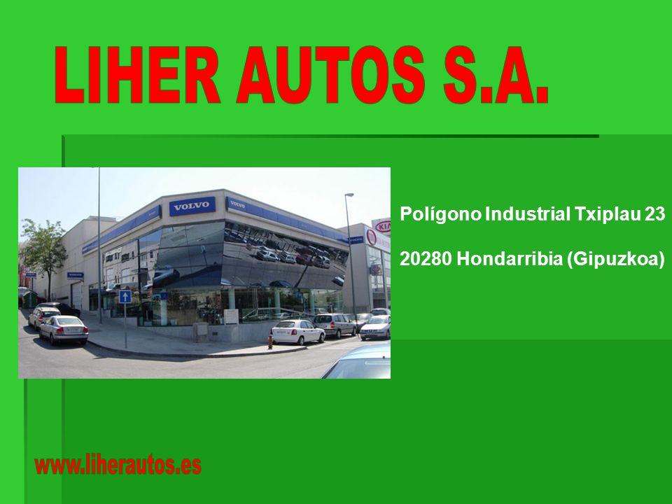 LIHER AUTOS S.A. Polígono Industrial Txiplau 23