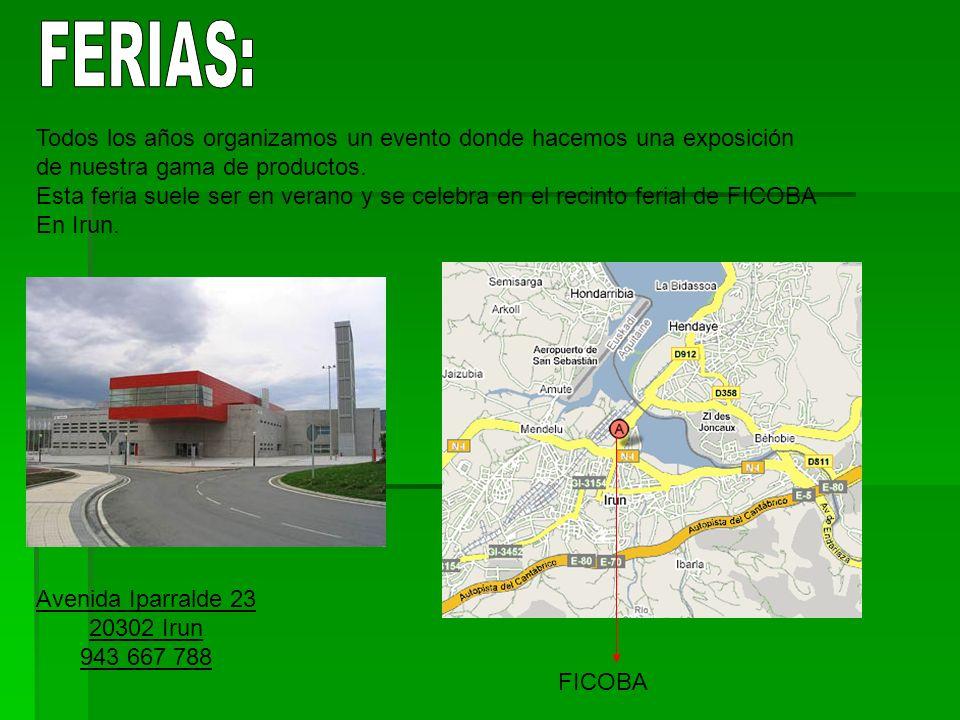 FERIAS: Todos los años organizamos un evento donde hacemos una exposición. de nuestra gama de productos.