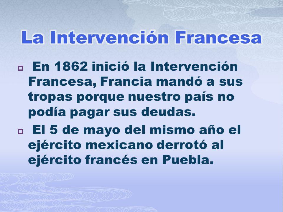 La Intervención Francesa