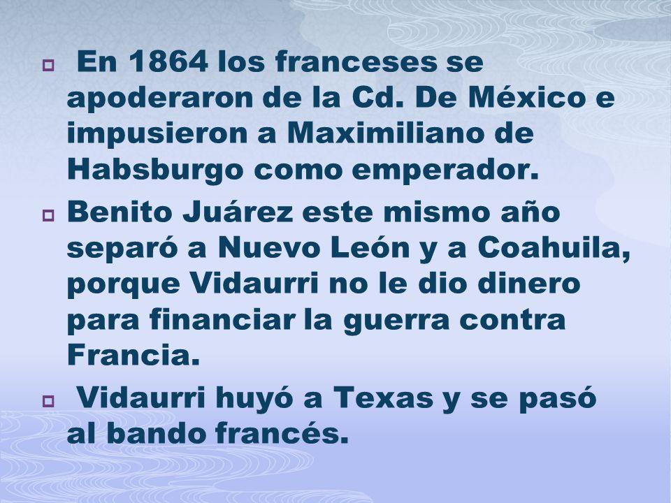 En 1864 los franceses se apoderaron de la Cd