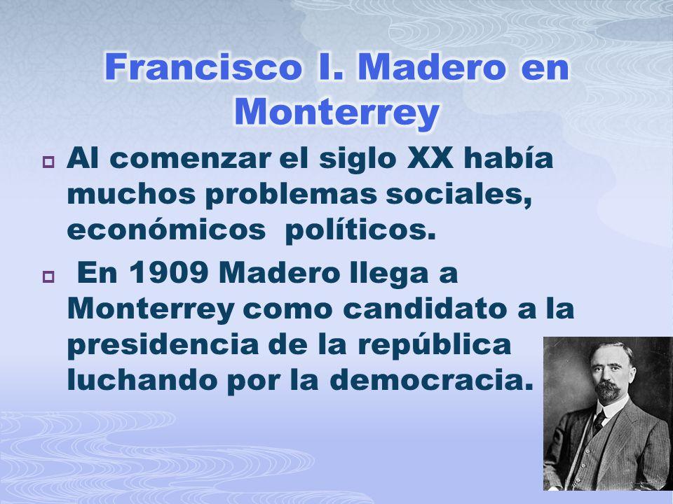 Francisco I. Madero en Monterrey