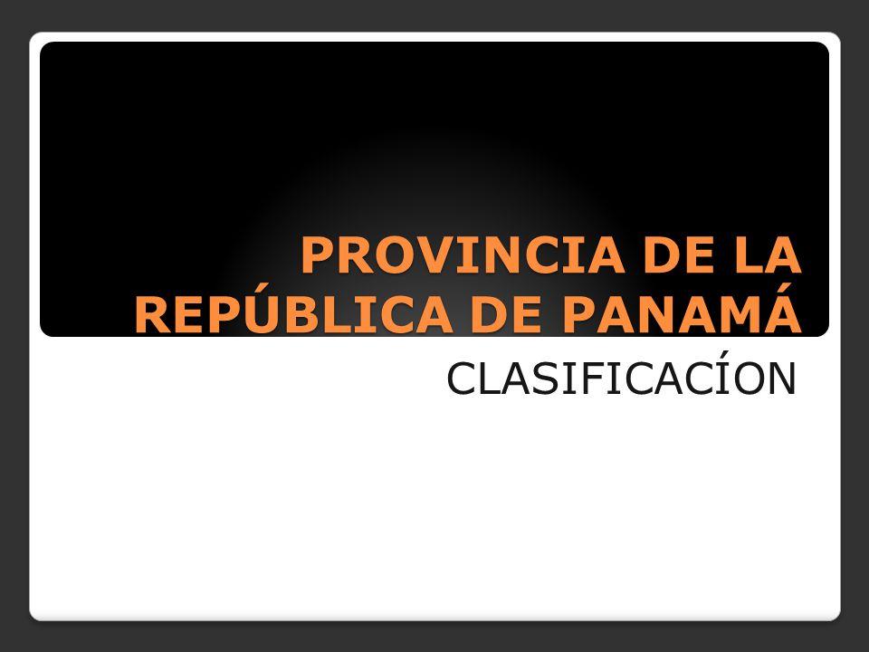PROVINCIA DE LA REPÚBLICA DE PANAMÁ