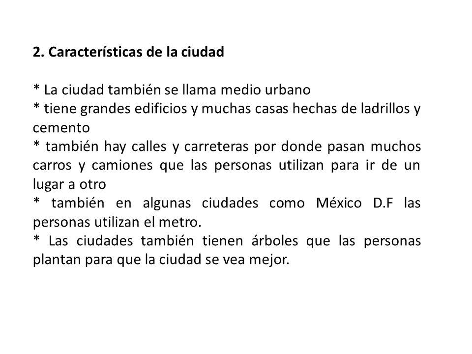 2. Características de la ciudad
