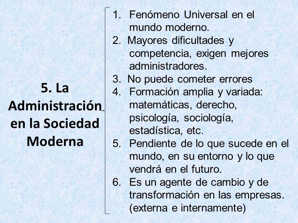 5. La Administración en la Sociedad Moderna