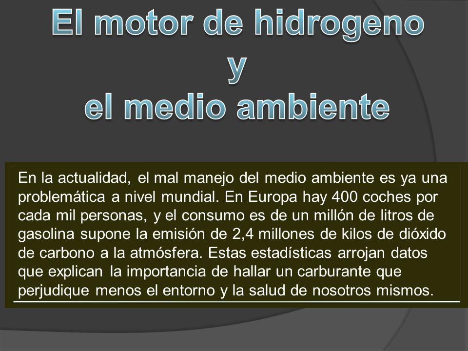 El motor de hidrogeno y el medio ambiente